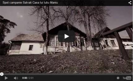 spot_campanie_salvati_casa_iuliu_maniu