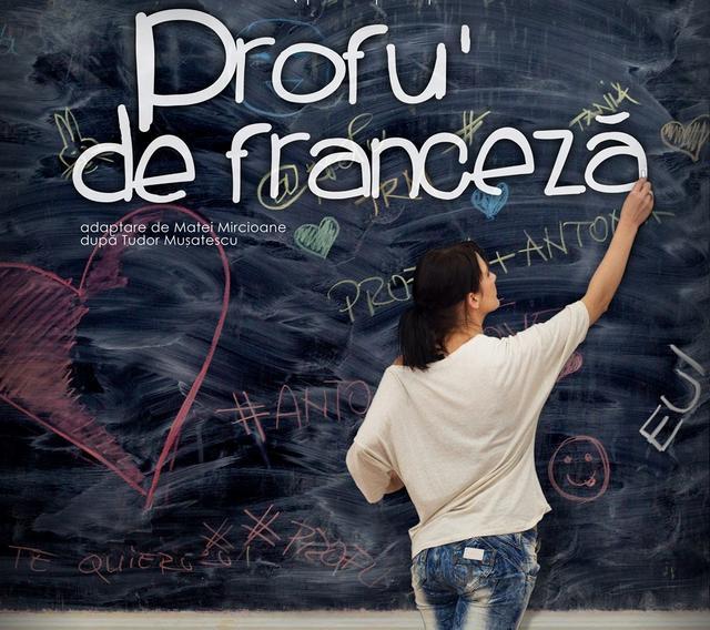 """Teatrul """"Regina Maria"""" din Oradea vine la Zalău cu piesa de teatru """"Profu` de franceză"""""""