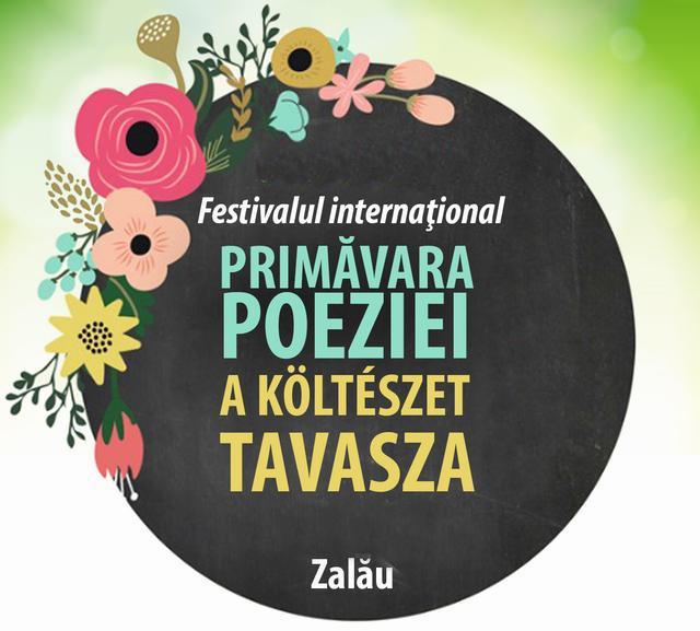 """Festivalul internaţional """"Primăvara Poeziei – A Költészet Tavasza"""", ediţia a XIX-a"""
