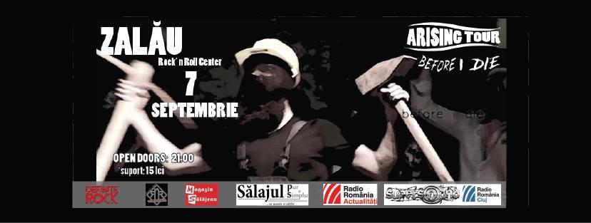 Concert Before I die, în Rock'n'Roll Center din Zalău