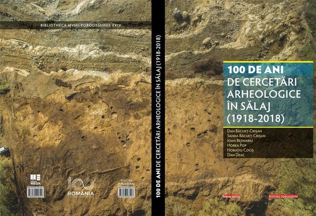 100 de ani de cercetare arheologică în Sălaj (1918 – 2018)