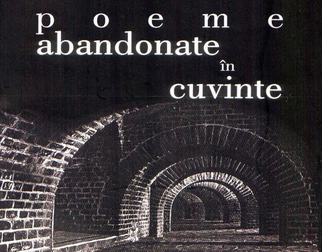 """Apariție editorială: """"Poeme abandonate în cuvinte"""" - Ioan F. Pop"""