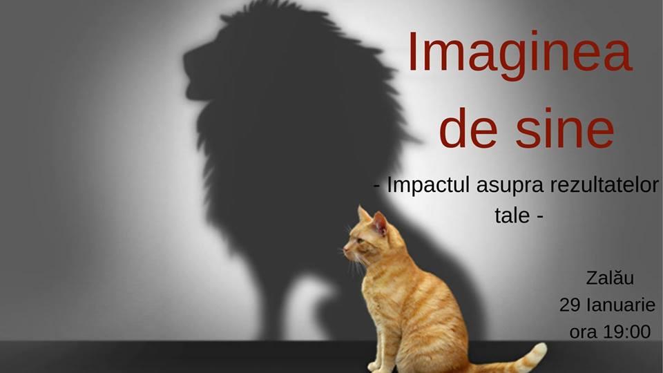 Imaginea de sine şi impactul asupra rezultatelor tale, la Centrul de Cultură Sălaj
