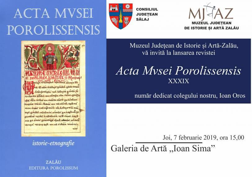 Muzeul Judeţean de Istorie şi Artă Zalău lansează al XXXIX-lea număr al revistei Acta Musei Porolissensis