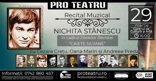 """Recital Nichita Stănescu, în cadrul Zilelor """"Caiete Silvane"""""""