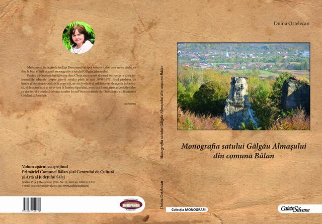 Apariție editorială: Monografia satului Gâlgău Almașului din comuna Bălan, autor Doina Ortelecan