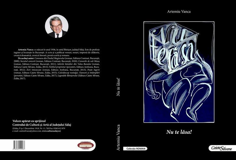 """Apariție editorială: """"Nu te lăsa!"""", autor Artemiu Vanca"""