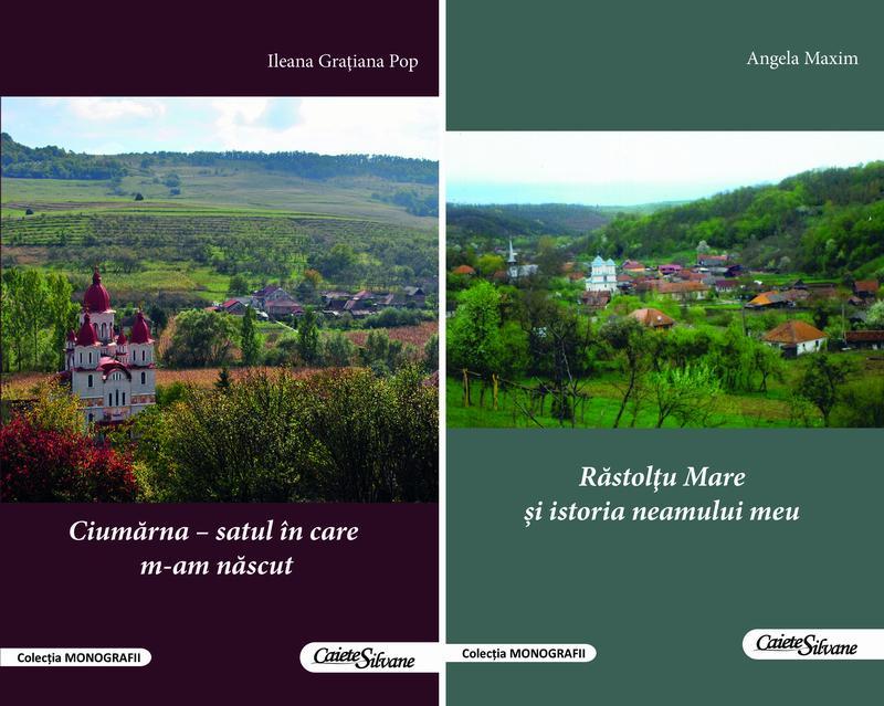 """Apariții editoriale: Ileana Grațiana Pop - """"Ciumărna – satul în care m-am născut"""", și Angela Maxim - """"Răstolțu Mare și istoria neamului meu"""""""