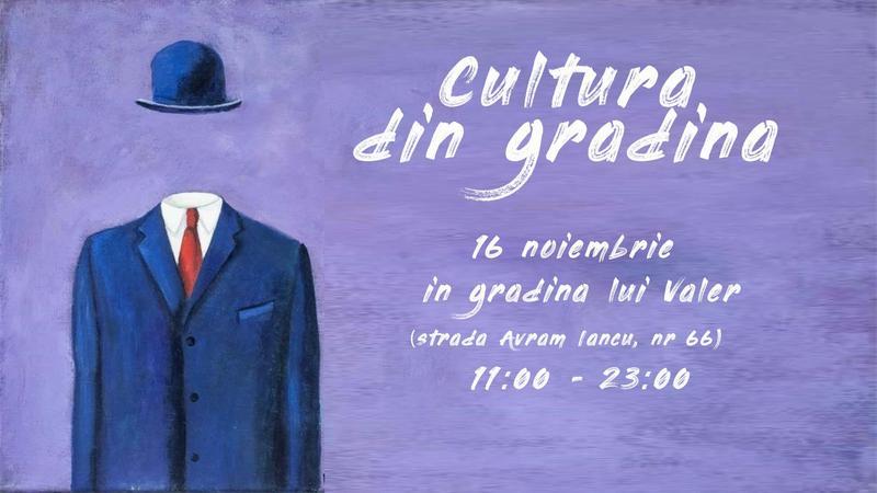Cultura din Grădină, eveniment cultural independent dedicat Zilei Internaționale a Toleranței