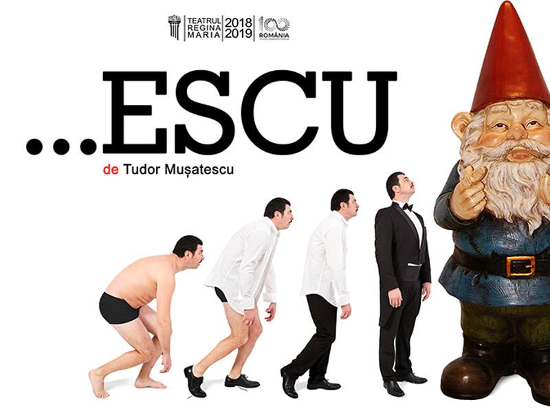 """Teatrul """"Regina Maria"""" din Oradea vine la Zalău cu spectacolul de teatru """"...ESCU"""""""