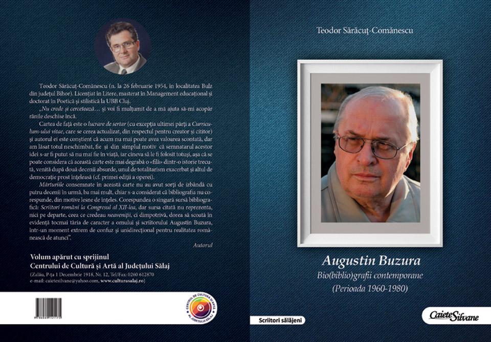 """Apariție editorială: """"Augustin Buzura. Bio(biblio)grafii contemporane  (perioada 1960-1980)"""" - Teodor Sărăcuţ-Comănescu"""