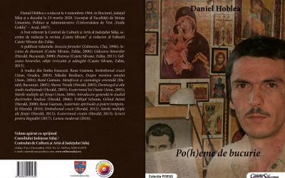 """Apariție editorială in memoriam Daniel Hoblea: """"Po(h)eme de bucurie"""""""